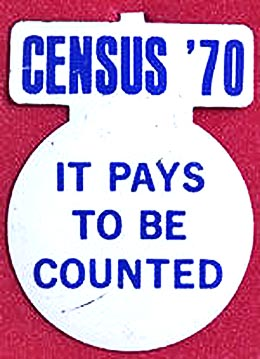 Census '70 Button: It Pays To Be Counted